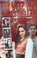 Tu Voz En Las Estrellas | Gastina | by cxnelxBern