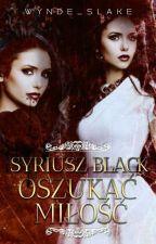 Syriusz Black Oszukać Miłość by NataliaTomasik
