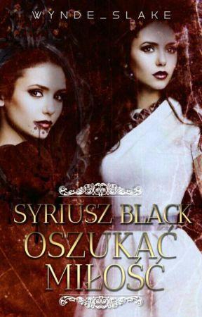 Syriusz Black Oszukać Miłość ✔ by NataliaTomasik