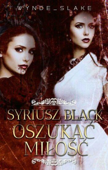 Syriusz Black Oszukać Miłość ✔