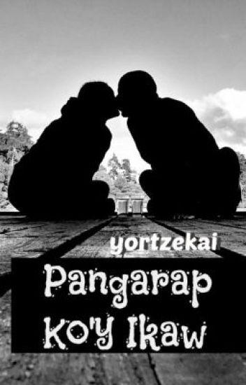 Pangarap Ko'y Ikaw (boyxboy) - COMPLETED