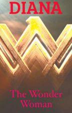Diana: The Wonder Woman  by VaneTerrain