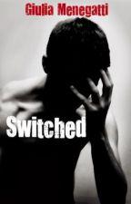 Switched by GiuliaMenegatti
