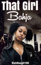 That Girl Bahja by Riahkeepit100