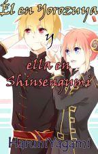 Él en Yorozuya y ella en Shinsengumi by HaruhiYagami