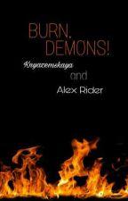 Горите, Демоны! [Burn, Demons!]  by Knyazemskaya