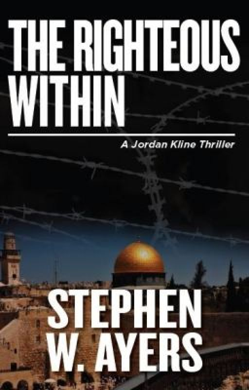The Righteous Within Prologue and excerpts! (Book available on Amazon) by StephenWilliamAyers
