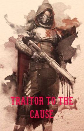 Traitor to the Cause by Drizzt1138
