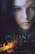 Defiant (#Wattys2017) by AimeeSophie94