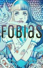 Fobias by MrsSlytherin