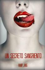 Un secreto sangriento by AngTorrent_