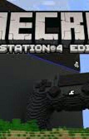 EVERYONE! (Minecraft: PS4 Edition) - Rules - Wattpad