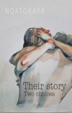 THEIR STORY BOOK 2 [WEER BEZIG MET HERSCHIJVEN] by NoaTokaya