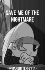 Save me of the Nightmare [StarButterfly] by MarButterfly14