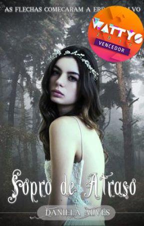 Sopro de Atraso | Livro I | Saga Sopros Distintos by c0njecturas