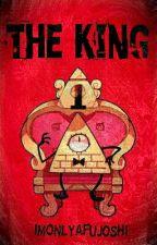 The King. (BillDip) by ImOnlyAFujoshi