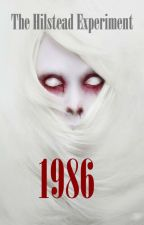 The Hilstead Experiment: 1986 by K_E_Francis