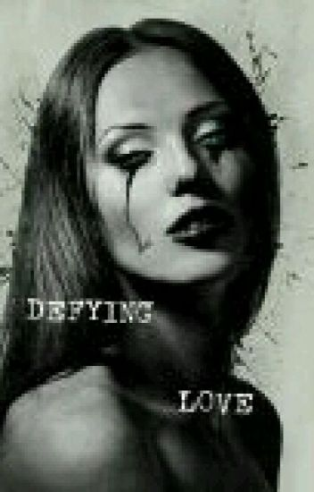 Defying Love