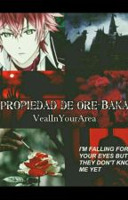 Propiedad de Ore-baka. (Ayato & Tu) by VealInYourArea
