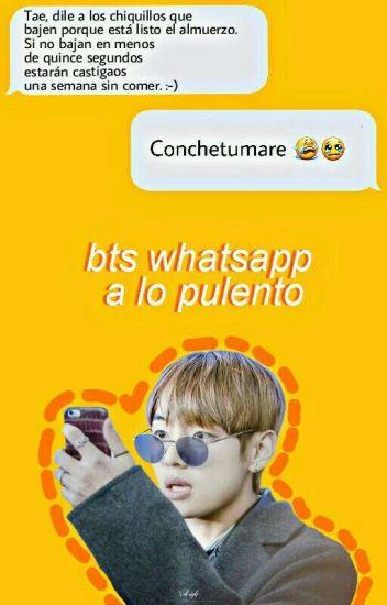 BTS WhatsApp a lo pulento. [Pausada]