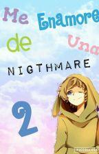 Me Enamore De Una Nigthmare[Springtrap y Tu][2º temporada][Terminada] by Chami_Matsu
