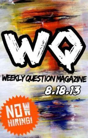 Weekly Question Mag 25 August 2013 by WeeklyQuestionMag