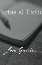 Cartas al Exilio. by JoseGarciaEscr