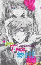 My True Self (Shugo Chara FanFic) by Black_Cat030