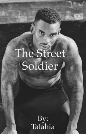 The Street Soldier  by Talahia