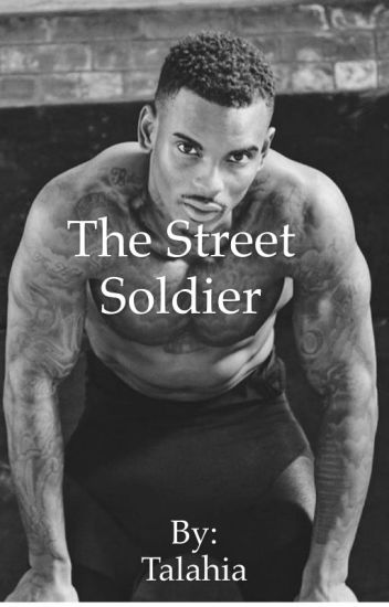 The Street Soldier