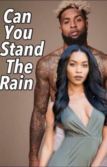 Can You Stand The Rain (Odell Beckham Jr Love Story)