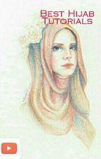 Best Hijab Tutorials by Muslimahhprincess