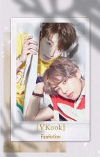 (VKook) Fanfiction by AnnisaIcha576