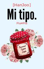 Mi tipo. [HanJoo] by PiaDramaQueen