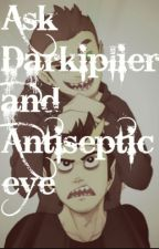 Ask Darkiplier and Antisepticeye by YoutubeTrashFanfics