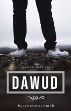 Dawud. by yourmuslimah