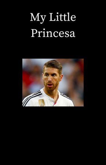 My Little Princesa [Sergio Ramos]