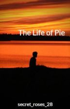 The Life of Pie by secret_roses_28