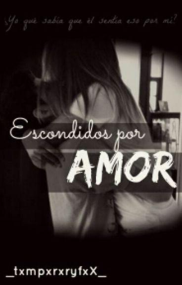 ESCONDIDOS... Por Amor *Paulo Dybala*