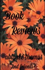 Book Reviews by theabigalethomas