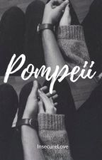 Pompeii by InsecureLove