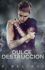 Dulce Destrucción  Jason McCann  PROXIMAMENTE by B-Believe