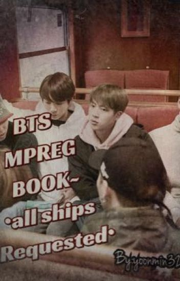 BTS MPREG BOOK •all ships•