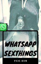 WhatsApp Sexthings  by fck-een