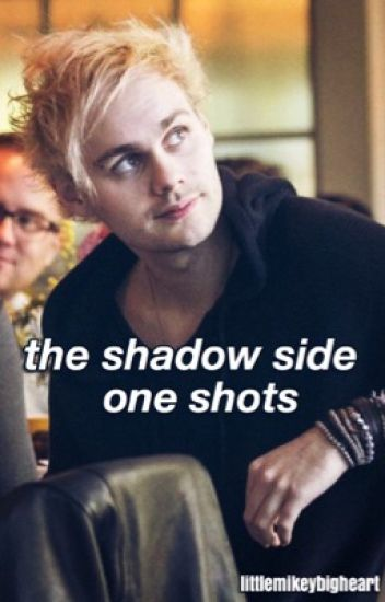 The Shadow Side One Shots || Andy Black✔️