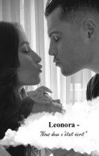 """Leonora - """"Nous deux c'était écrit"""" by Princesse_Albash"""