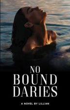 No Boundaries  by Haiitslilly
