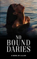 No Boundaries by Haiitslilly