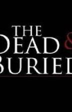 The Dead and Buried (Larry Stylinson AU) by Larry_Hope_Stylinson