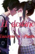 Piscorpio: ~El destino~ [Escorpio x Piscis] by AsphyChan